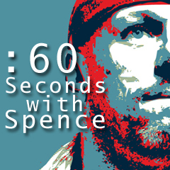 60 Seconds with Spence edit