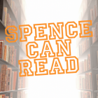 Spence Can Read