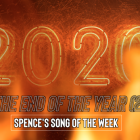 Song of the Week: It's the End of the Year (2020)