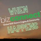 When Bizconnect Happens